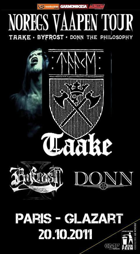 Taake / Byfrost / Donn the philosophy
