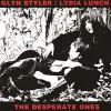 Lydia Lunch / Glyn Styler - The desperate ones