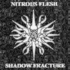 Shadow Fracture