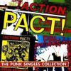 Action Pact ! - The punk singles collection