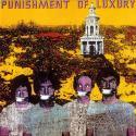PUNISHMENT OF LUXURY - Laughing Academy