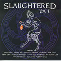 Slaughtered volume I