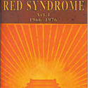 Red Syndrome, Act I - 1966-76