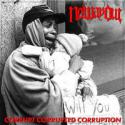Corrupt Corrupted Corruption