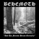 Behemoth › And the forests dream eternally
