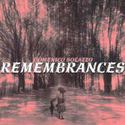 Remembrances