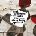 Mal Waldron with Steve Lacy quintet