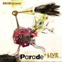 Parade + Live at Nearfest