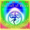 The Call Of Shiva Vol. 1