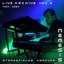 Stereofields Forever (Live Archive Vol 2)