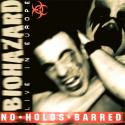 No holds barred - Live in Europe