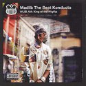 Madlib The Beat Konducta WILB AM : King of the Wigflip