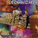Deck Wizards - Psychedelic Trance Mix
