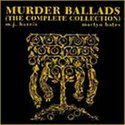 Murder Ballads (The Complete Collection)