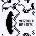 Merzbow & The Haters