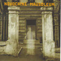 Novocaine Mausoleum
