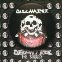 Discharge › Decontrol: The Singles