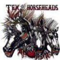 Tex and The Horseheads