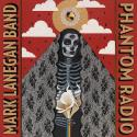 Mark Lanegan › Phantom Lord