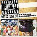 Back To The Old School / Kool & Deadly (Justicizms)