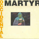 Presents Occidental Martyr