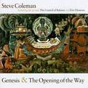 Genesis & the opening of the way
