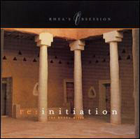Rhea's Obsession - Re:Initiation (The Mudra Mixes)