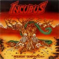 INCUBUS - Serpent Temptation 2352_5474