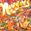 Nuggets ~ Original Artifacts from the Psychedelic Era